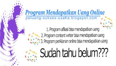 Program Mendapatkan Uang Online