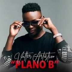 Valter Artistico - Plano B [2019 DOWNLOAD]