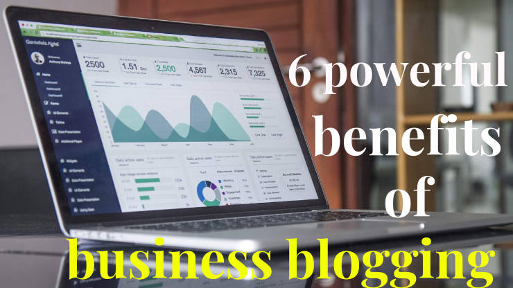 6 POWERFUL BENEFITS OF BLOGGING