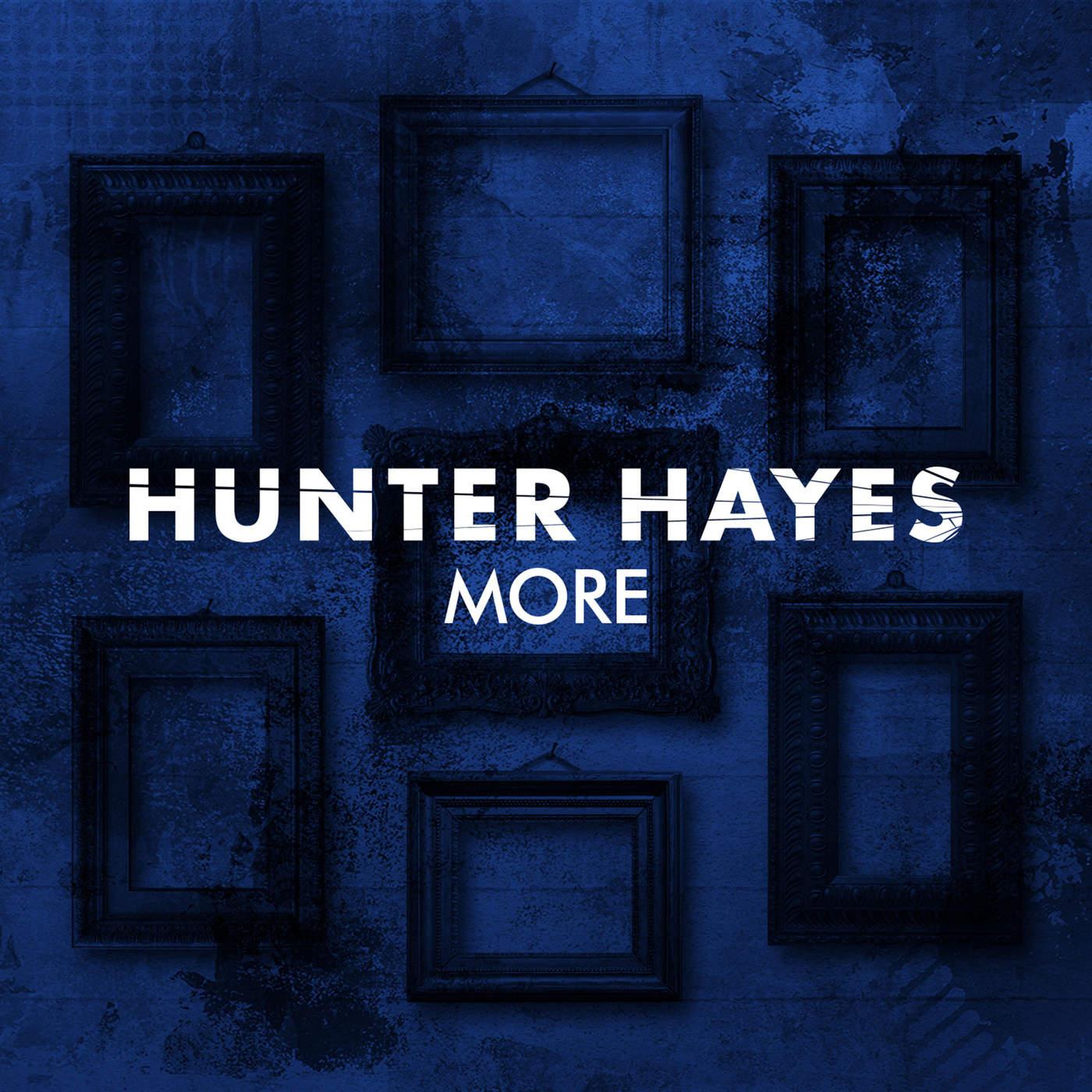 Hunter Hayes - More - Single