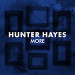 Hunter Hayes - More - Single Cover