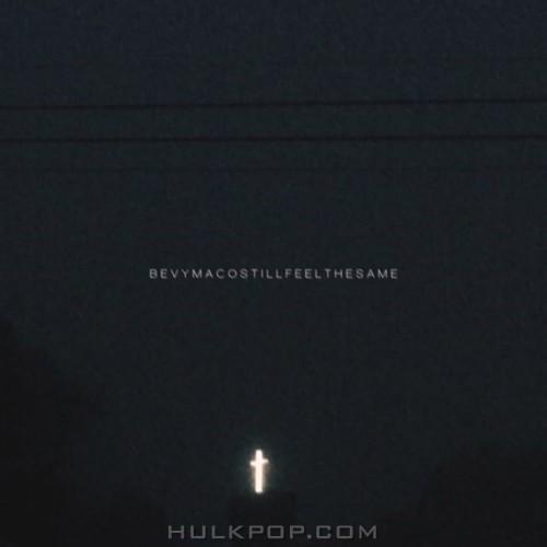 BEVY MACO – Still Feel The Same – Single