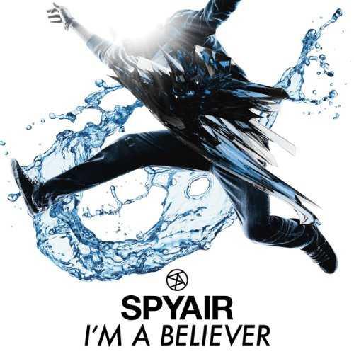[Single] SPYAIR – アイム・ア・ビリーバー (2015.10.21/MP3/RAR)