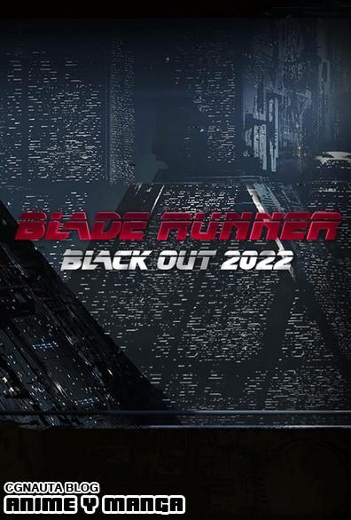 ver  Blade Runner: Apagón 2022  [Cortometraje][2017]