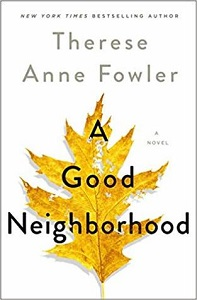 A Good Neighborhood / Giveaway