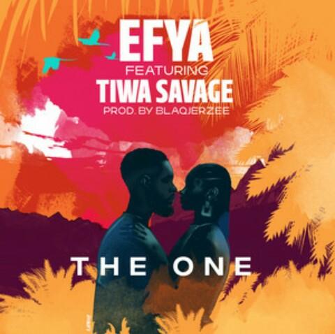 Efya Ft Tiwa Savage - The One - Mp3 Download