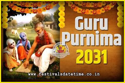 2031 Guru Purnima Pooja Date and Time, 2031 Guru Purnima Calendar