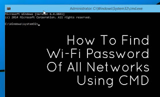 Simple Way To hack Wifi Password Using Command Prompt (CMD)