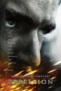 Watch Richard the Lionheart: Rebellion Online Free in HD