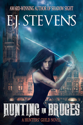 Hunting in Bruges urban fantasy by E.J. Stevens vampire demon monster hunter