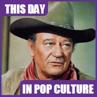 John Wayne was born on May 26, 1907.