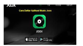 Cara Mendaftar Aplikasi Joox Music Serta Agar Dapet Akun VIP Joox Gratis