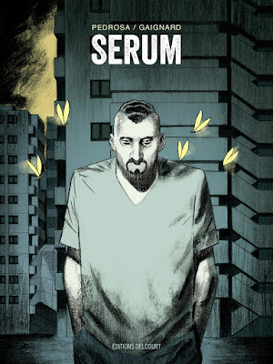 couverture de SERUM de Pedrosa et Gaignard chez Delcourt