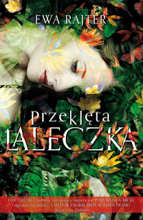 """#98 Recenzja książki """"Przeklęta laleczka"""" Ewa Rajter"""