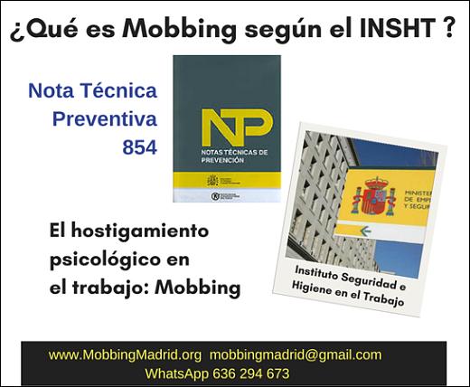 ¿Qué es #Mobbing, según el Instituto Nacional de Seguridad el Trabajo?