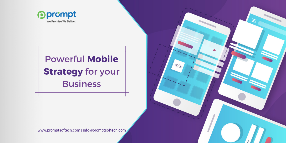 Powerful Mobile Strategy for your Business
