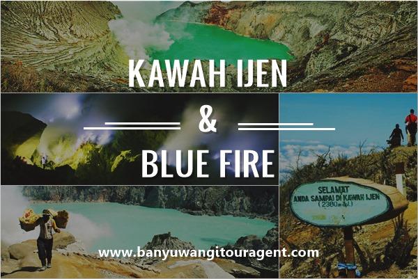 kawah ijen dan blue fire banyuwangi