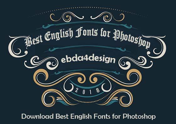تنزيل أجمل الخطوط الإنجليزيه للفوتوشوب مجاناً,تحميل خطوط انجليزية للتصميم الاحترافي بالفوتوشوب,تحميل خطوط انجليزيه احترافيه,خطوط فوتوشوب انجليزيه احترافية,تحميل خطوط انجليزي للتصميم,Professional English Fonts Free Download,Professional English Fonts for Photoshop Free Download,خطوط انجليزية للتصميم,تحميل أجمل الخطوط الإنجليزيه للفوتوشوب مجاناً, Download Best English Fonts for Photoshop,