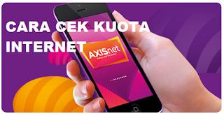 Sangat pentig untuk mengetahui cara cek kuota internet axis atau kartu seluler lainnya Cara Cek Kuota Internet Axis Terbaru