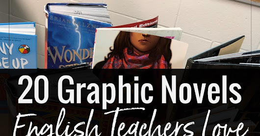 20+ Graphic Novels that English Teachers Love