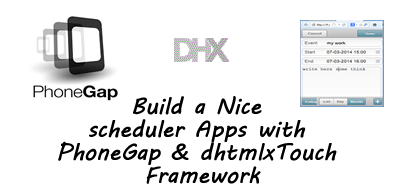 Build a Nice scheduler Apps with PhoneGap & dhtmlxTouch
