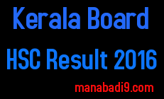 Kerala HSC Result 2016, Kerala Board HSC Result 2016, Kerala Board 12th Result 2016