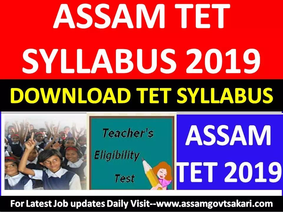 Assam TET Syllabus 2019-Full Notification,Exam Pattern