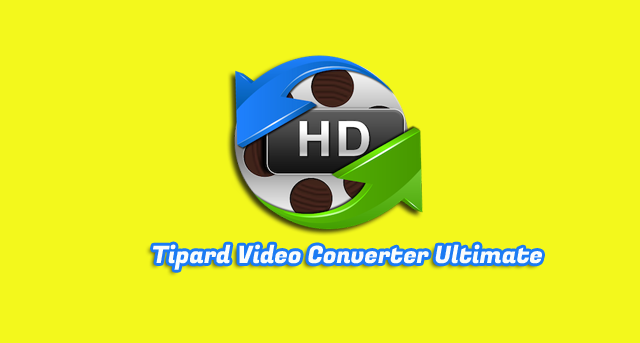 Tipard Video Converter Ultimate 9.2.36 Full Patch
