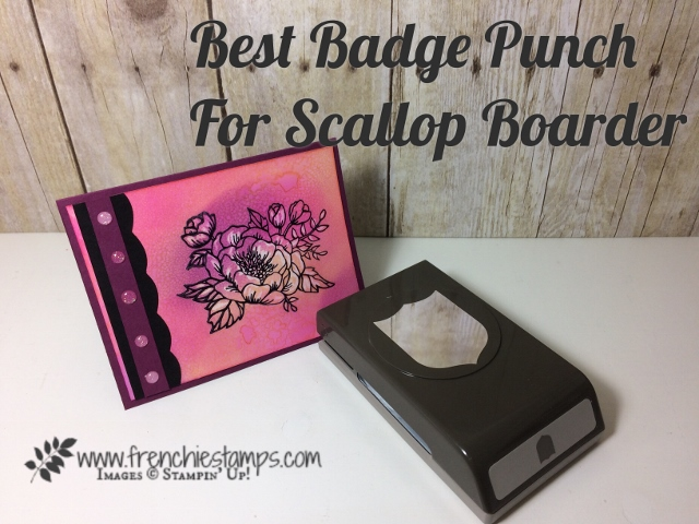 Birthday Blooms, Best Badge Punch, Easy Boarder, Frenchiestamps, Stampin'Up!
