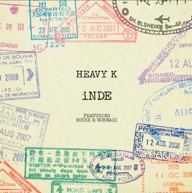 Heavy K - Inde (feat. Bucie & Nokwazi)