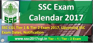 SSC CGL 2017 Exam Calendar, SSC Exam Calendar 2017, SSC Exam Dates
