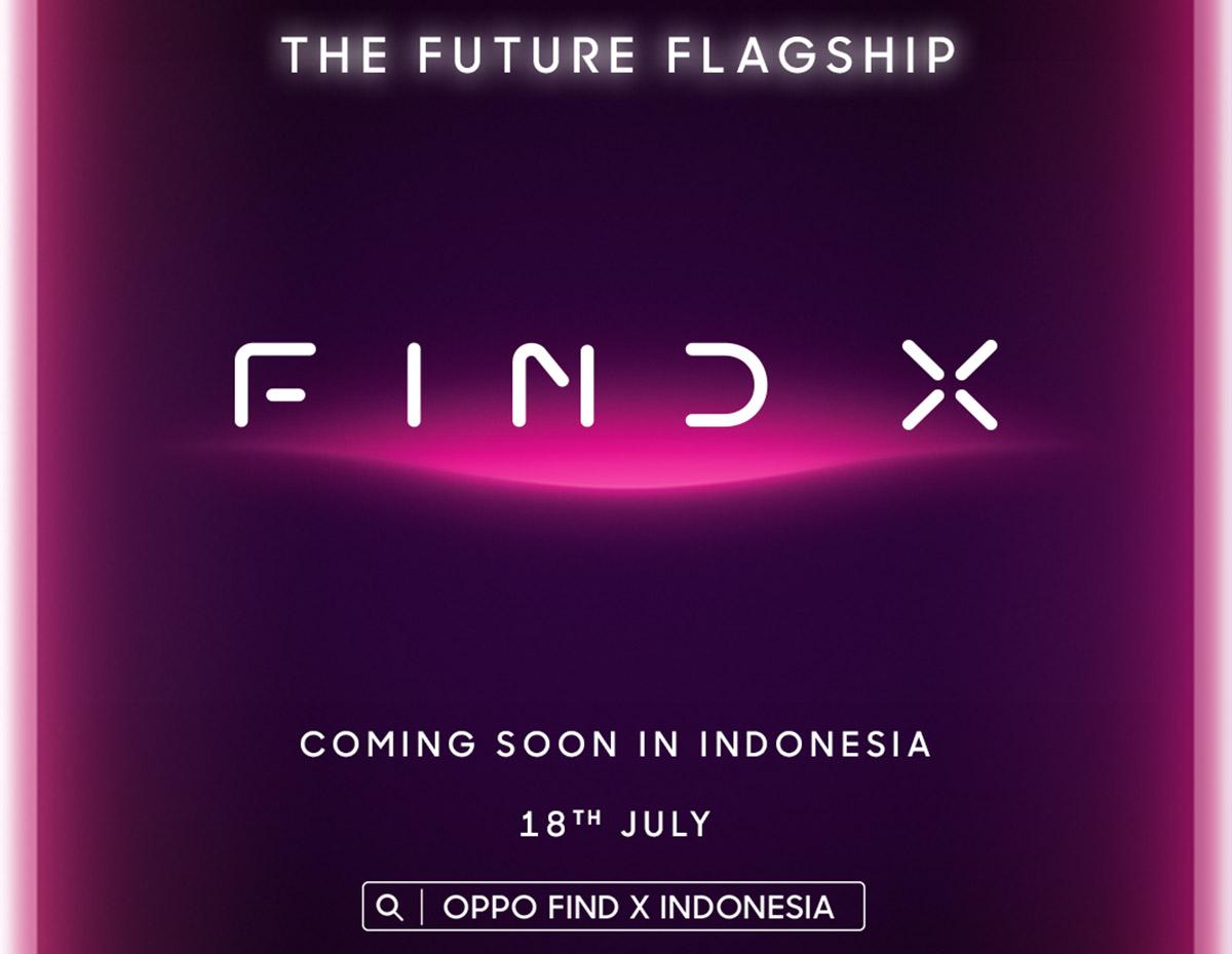 OPPO Find X Siap Rilis di Indonesia 18 Juli 2018, Berapa Harganya?