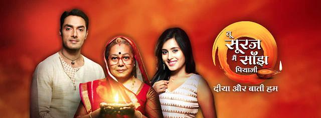 Tu Sooraj, Main Saanjh Piyaji tv serail on Star Plus