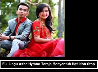 Download Lagu Full mp3 Ashe Hymne Toraja Menyentuh Hati Non Stop