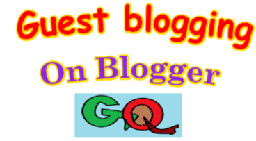 Guest Blogging on Blogger For SEO