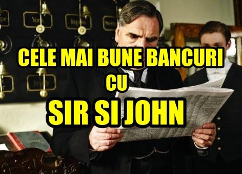 Cele mai bune bancuri cu Sir si John