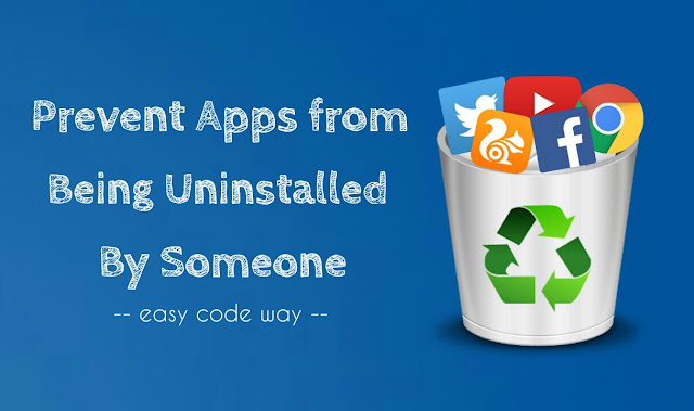 Prevent apps being uninstalled