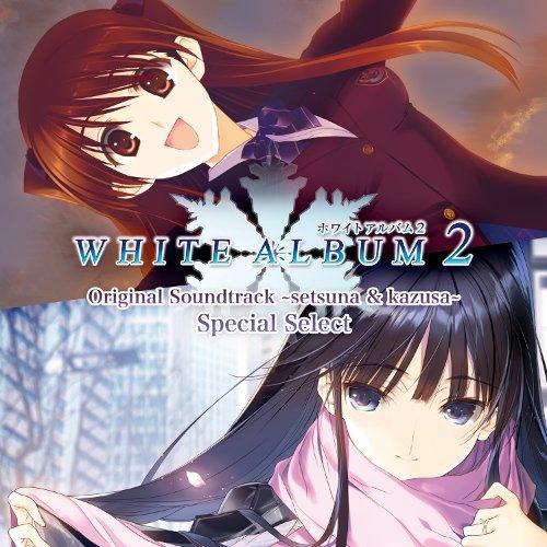 WHITE ALBUM2 Original Soundtrack ~setsuna & kazusa~ Special Select [FLAC 24bit + MP3 320 / WEB]