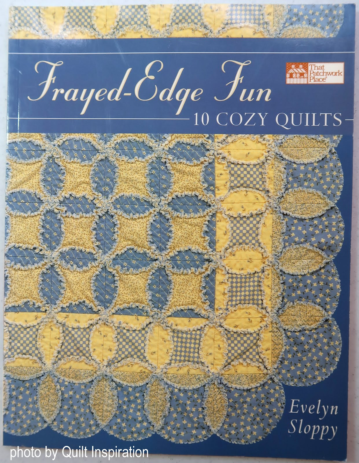 only $5! Frayed Edge Fun: TEN Cozy Quilts (click!)