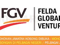JAWATAN KOSONG TERKINI DI FELDA GLOBAL VENTURES FGV - BARU DIBUKA!