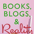 Book Review: BOOKS, BLOGS and REALITY by Ryan Ringbloom