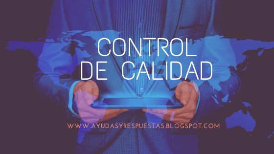 CONTROL DE CALIDAD: ACT 3 RECONOCIMIENTO UNIDAD 1