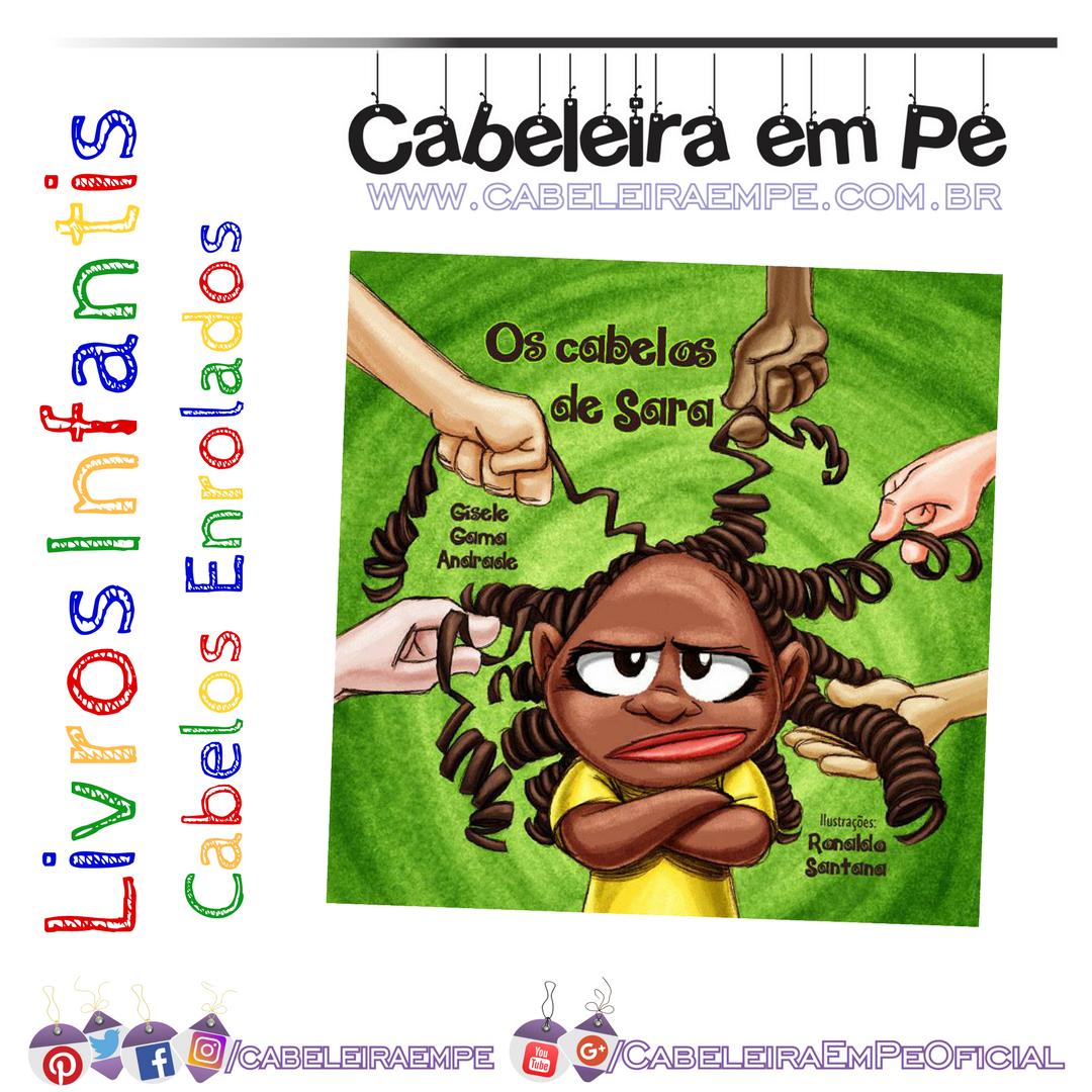 Livro infantil com cacheada Os Cabelos de Sara - Gisele Gama Andrade c697c57863450