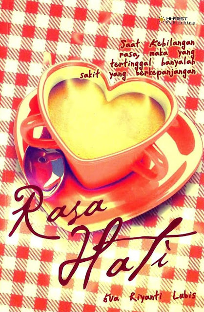 [Novel Romance] Rasa Hati - Eva Riyanty Lubis