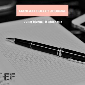 manfaat bullet journal