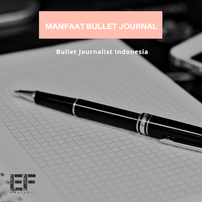 manfaat bullet journal