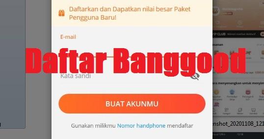 cara mendaftar aplikasi banggood