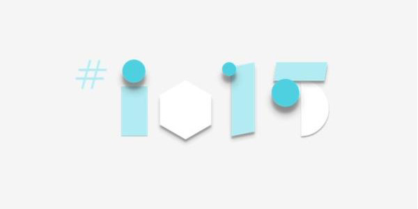 Google announces I/O 2015 details