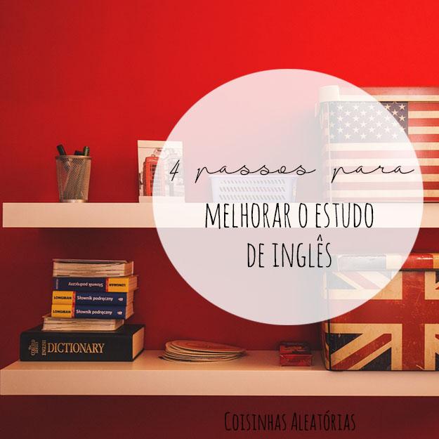 4 dicas para estudar inglês