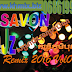 DJ SAVON Remix Vol 01 | Song Remix 2016